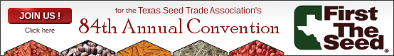 Register NOW for the 2015 Annual Convention of the Texas Seed Trade Association - Support the Future and Make Your Voice Heard!